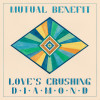 Mutual Benefit – Love's Crushing Diamond (Other Music)