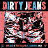 Dirty Jeans – The Rise of Australian Alternative Rock (…from a non-Australian music critic)