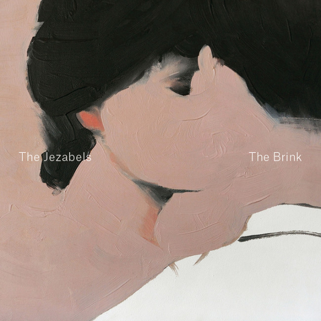 The Jezabels – The Brink (Independent)