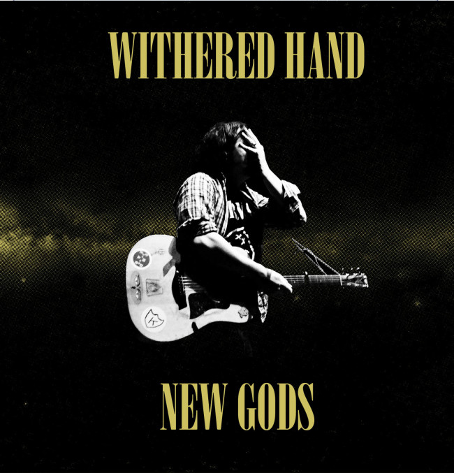 Withered Hand – New Gods (Fortuna POP!/Slumberland)