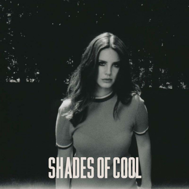 Singles Club: Lana Del Ray – Shades Of Cool (Polydor/Interscope)