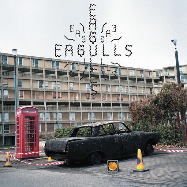 Eagulls – Eagulls (Deranged)