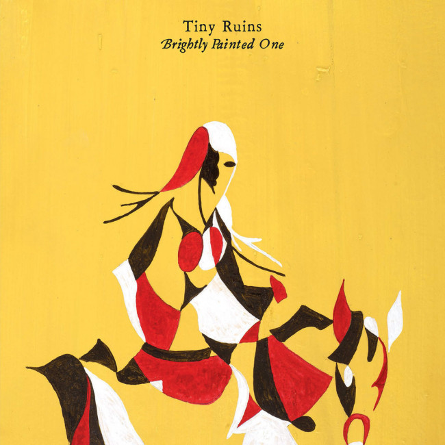 Tiny Ruins – Brightly Painted One (Spunk)