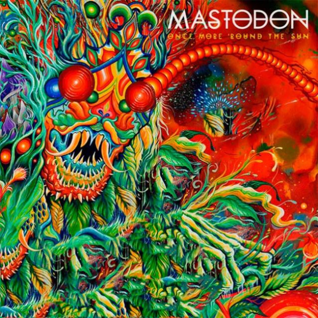 Mastodon – Once More 'Round The Sun (Warner)
