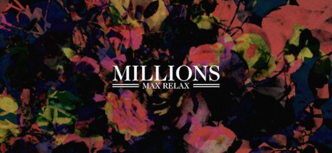 Millions – Max Relax (Stop/Start)
