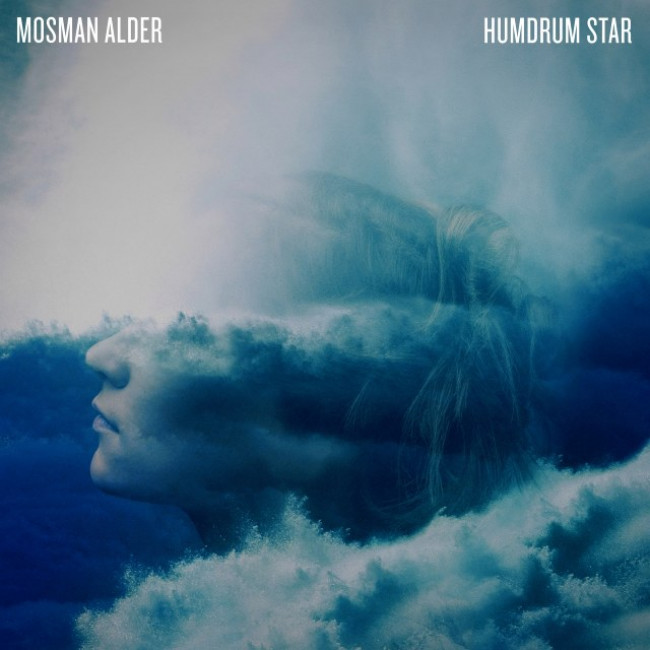 Mosman Alder – Humdrum Star (Dew Process)