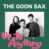 The Goon Sax – Up To Anything (Chapter Music)