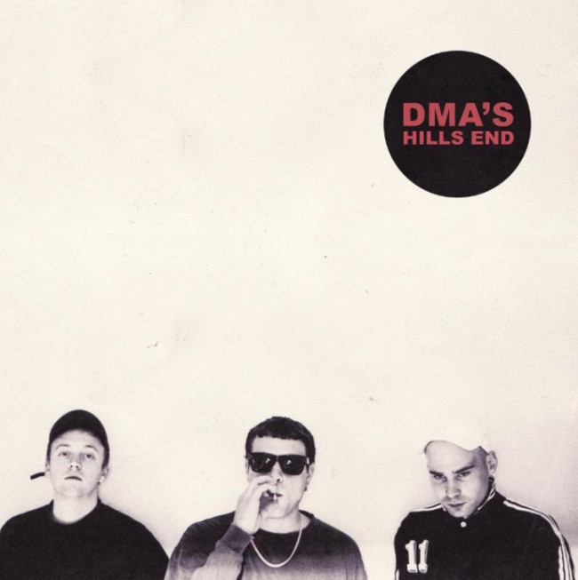 DMA's – Hills End (I Oh You)