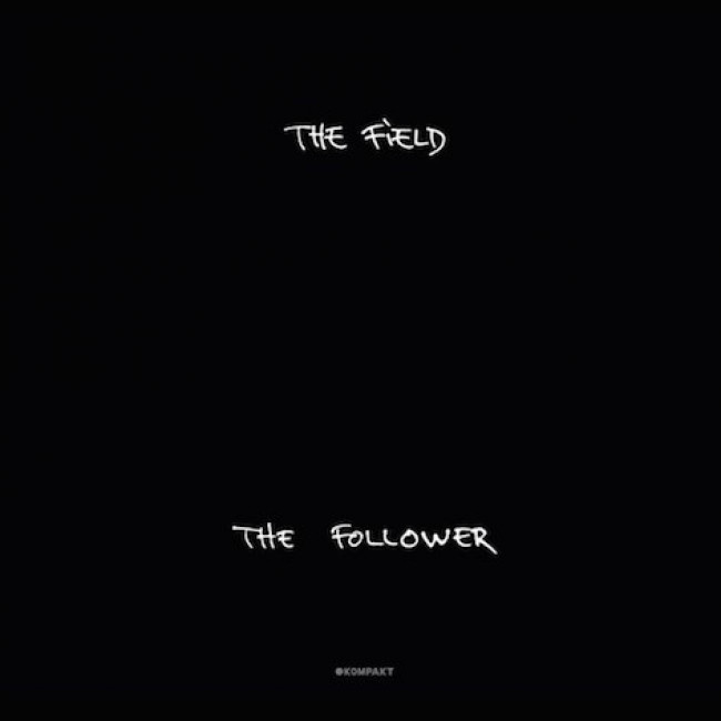 The Field – The Follower (Kompakt)