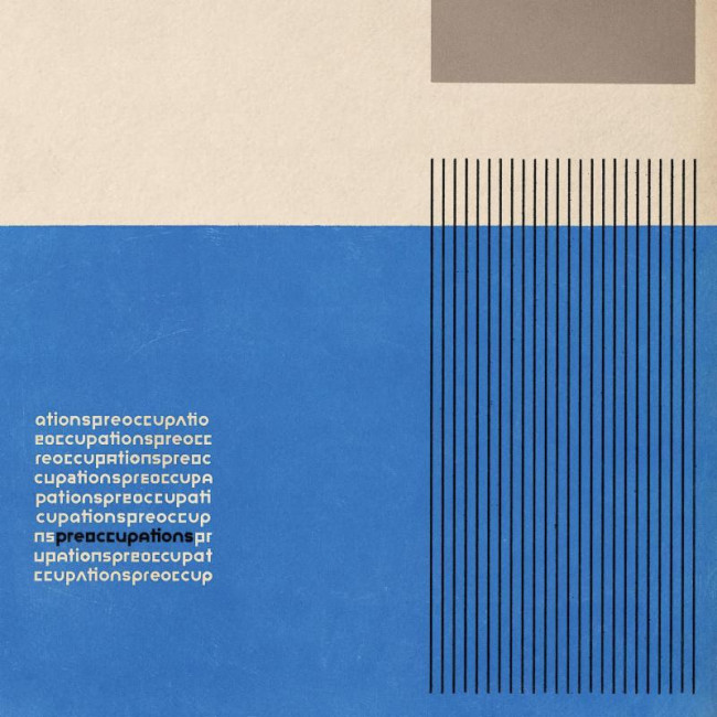 Preoccupations – Preoccupations (Jagjaguwar)