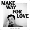 Marlon Williams – Make Way For Love (Dead Oceans)