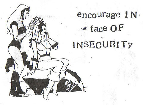 encourage in the face of insecurity - bikini kill #1