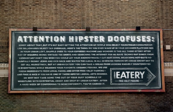 Attention Hipster Doofus