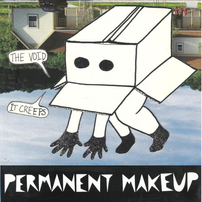 Permanent Makeup – The Void…It Creeps (New Granada/No Clear)