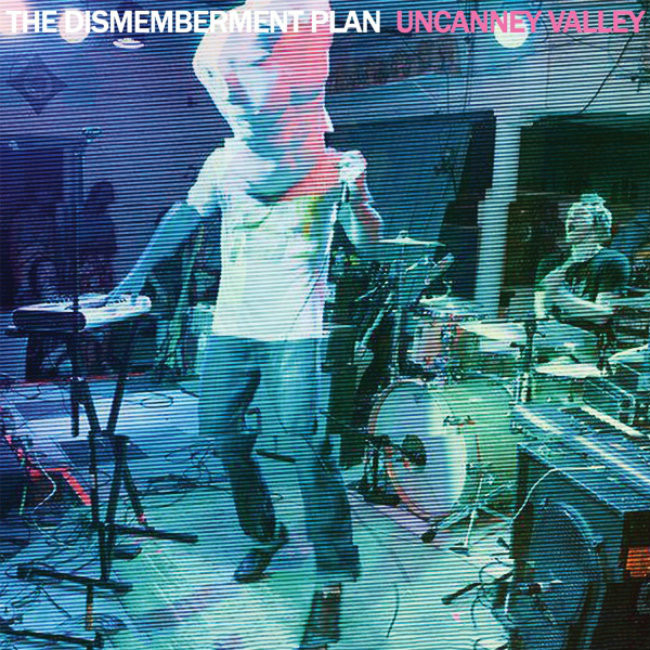 The Dismemberment Plan – Uncanney Valley (Juno)