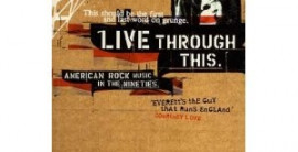 Live Through This   the press clippings