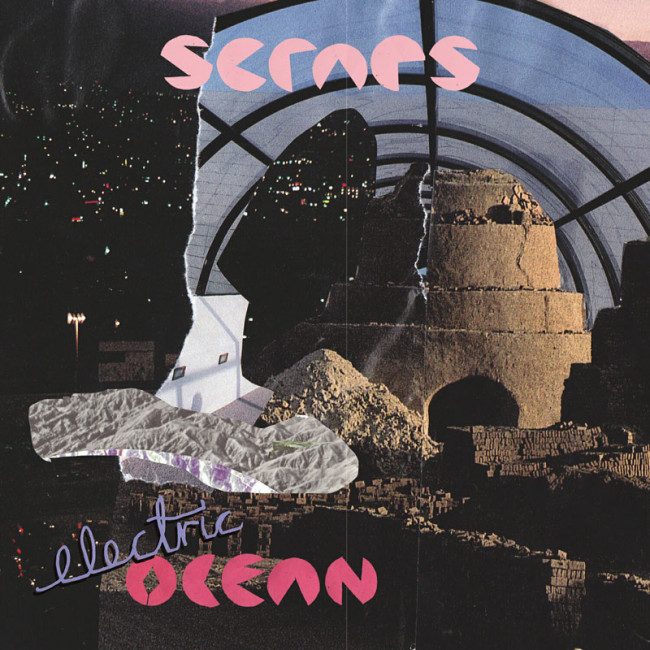 Scraps – Electric Ocean (Fire)
