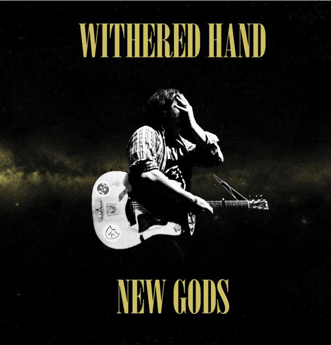 Withered Hand – New Gods (Fortuna POP!/Slumberland)