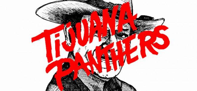 Tijuana Panthers – Wayne Interest (Create/Control)