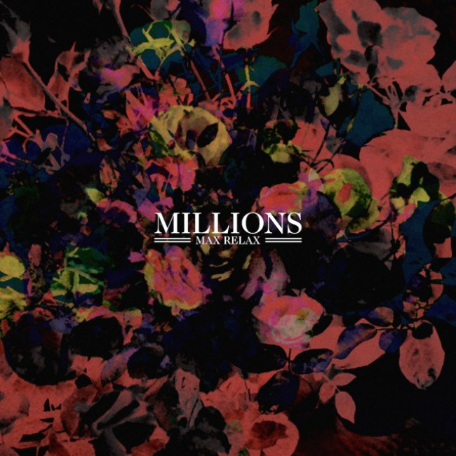 Millions – Max Relax (Stop/Start)