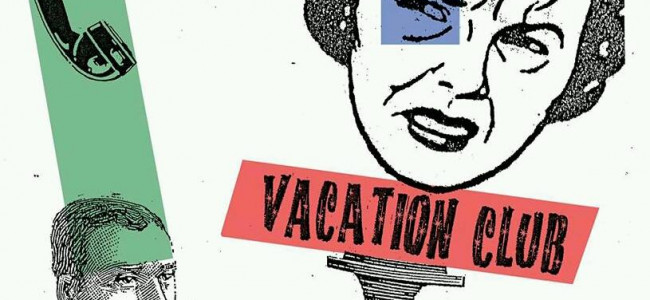 The return of Everett True | 59. Vacation Club