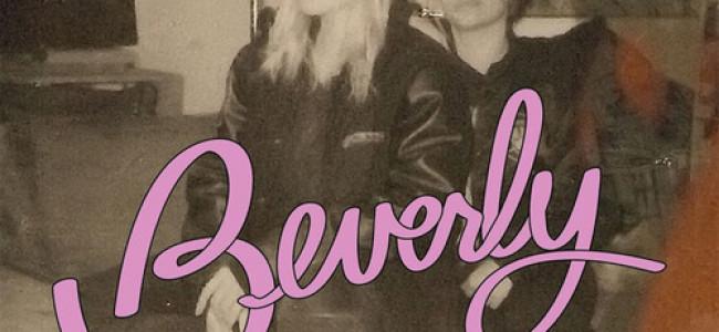 The return of Everett True | 140. Beverly